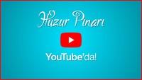Huzur Pınarı Youtube